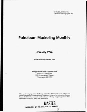 Primary view of object titled 'Petroleum marketing monthly, January 1996 with data for October 1995'.