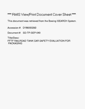 Primary view of object titled 'FFTF railroad tank car Safety Evaluation for Packaging'.