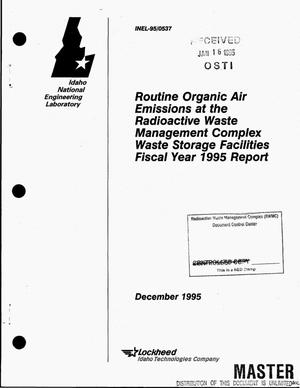 Primary view of object titled 'Routine organic air emissions at the Radioactive Waste Management Complex Waste Storage Facilities fiscal year 1995 report'.