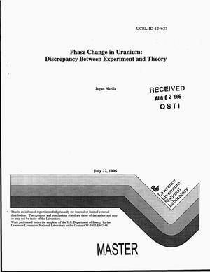 Primary view of object titled 'Phase change in uranium: Discrepancy between experiment and theory'.