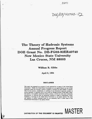 Primary view of object titled 'The theory of hadronic systems. Annual progress report'.