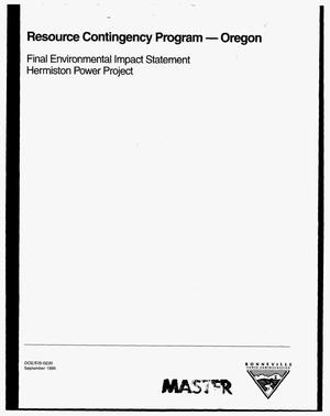 Primary view of object titled 'Resource Contingency Program - Oregon : Final Environmental Impact Statement, Hermiston Power Project.'.