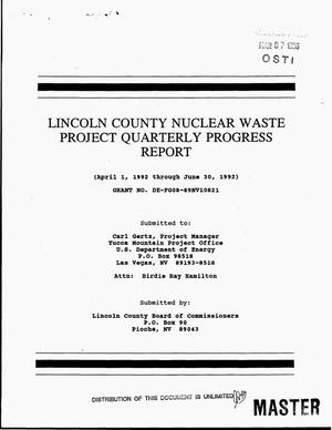 Primary view of object titled 'Lincoln County nuclear waste project quarterly progress report, April 1, 1992--June 30, 1992'.