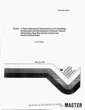 Primary view of object titled 'CE-PA: A user`s manual for determination of controlling earthquakes and development of seismic hazard information data base for the central and eastern United States'.
