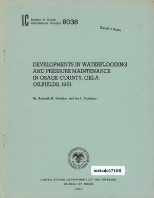 Developments in Waterflooding and Pressure Maintenance in Osage County, Oklahoma Oilfields, 1961