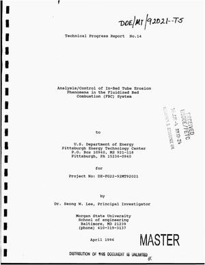 Primary view of object titled 'Analysis/control of in-bed tube erosion phenomena in the fluidized bed combustion (FBC) system. Technical progress report No. 14, [January 1, 1996--March 31, 1996]'.