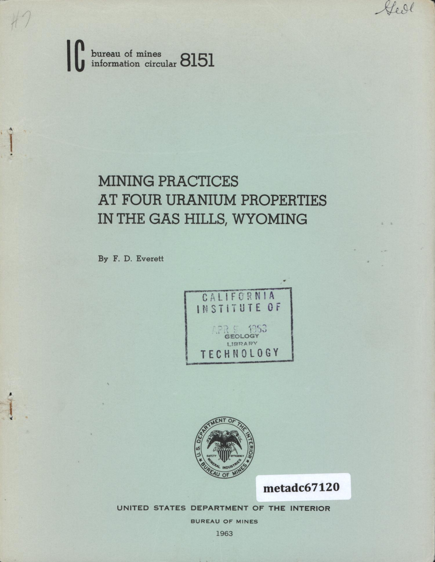 Mining Practices at Four Uranium Properties in the Gas Hills, Wyoming                                                                                                      Front Cover