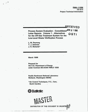 Primary view of object titled 'Process system evaluation-consolidated letters. Volume 1. Alternatives for the off-gas treatment system for the low-level waste vitrification process'.