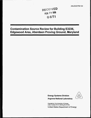Primary view of object titled 'Contamination source review for Building E3236, Edgewood Area, Aberdeen Proving Ground, Maryland'.