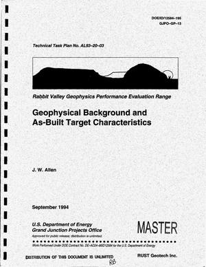 Primary view of object titled 'Geophysical background and as-built target characteristics'.