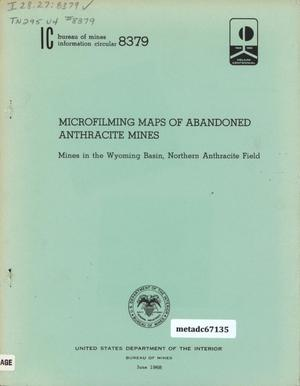 Microfilming Maps of Abandoned Anthracite Mines: Mines in the Wyoming Basin, Northern Anthracite Field