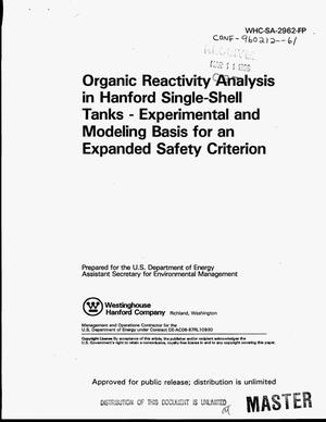Primary view of object titled 'Organic reactivity analysis in Hanford single-shell tanks: Experimental and modeling basis for an expanded safety criterion'.