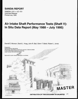 Primary view of object titled 'Air intake shaft performance tests (Shaft 5): In situ data report (May 1988--July 1995). Waste Isolation Pilot Plant (WIPP) Thermal/Structural Interactions Program'.