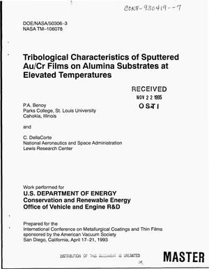 Primary view of object titled 'Tribological Characteristics of sputtered Au/Cr films on alumina substrates at elevated temperatures'.