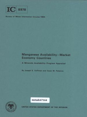 Primary view of object titled 'Manganese Availability - Market Economy Countries: A Minerals Availability Program Appraisal'.