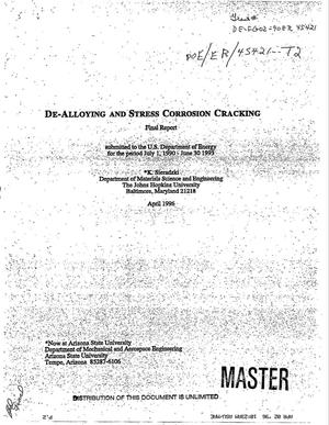 Primary view of object titled 'De-alloying and stress corrosion cracking. Final report, July 1, 1990--June 30, 1993'.