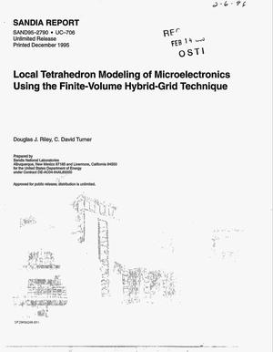 Primary view of object titled 'Local tetrahedron modeling of microelectronics using the finite-volume hybrid-grid technique'.