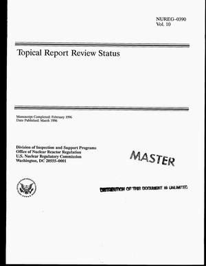 Primary view of object titled 'Topical report review status: Volume 10'.