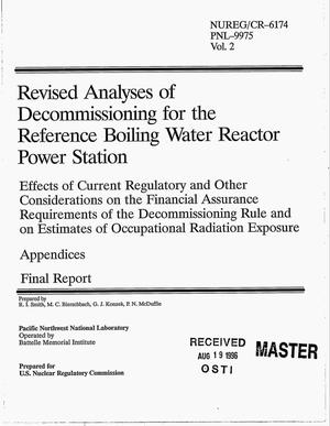 Primary view of object titled 'Revised analyses of decommissioning for the reference boiling water reactor power station. Effects of current regulatory and other considerations on the financial assurance requirements of the decommissioning rule and on estimates of occupational radiation exposure - appendices. Final report'.