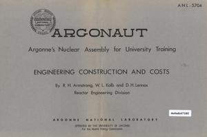 Primary view of object titled 'Engineering, Construction and Cost of the Argonaut Reactor'.