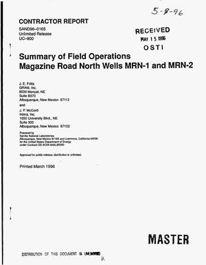 Primary view of object titled 'Summary of field operations Magazine Road North Wells MRN-1 and MRN-2'.