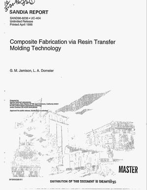Primary view of object titled 'Composite fabrication via resin transfer molding technology'.