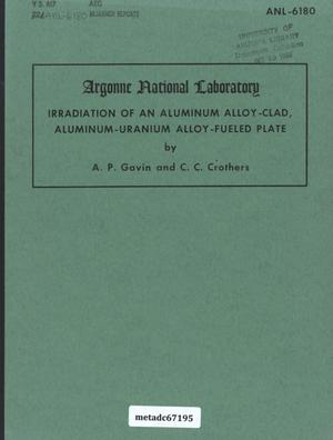 Irradiation of an Aluminum Alloy-Clad, Aluminum-Uranium Alloy-Fueled Plate