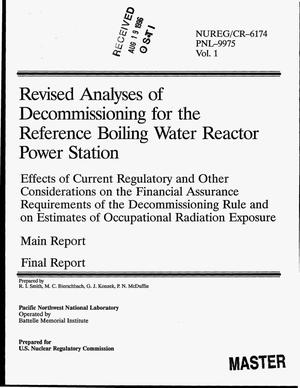 Primary view of object titled 'Revised analyses of decommissioning for the reference boiling water reactor power station. Effects of current regulatory and other considerations on the financial assurance requirements of the decommissioning rule and on estimates of occupational radiation exposure - main report. Final report'.