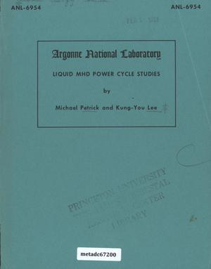 Primary view of object titled 'Liquid MHD Power Cycle Studies'.