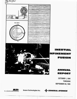 Primary view of object titled 'Inertial confinement fusion target component fabrication and technology development support. Annual report, October 1, 1994--September 30, 1995'.