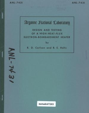 Primary view of object titled 'Design and Testing of a High-Heat Flux Electron-Bombardment Heater'.