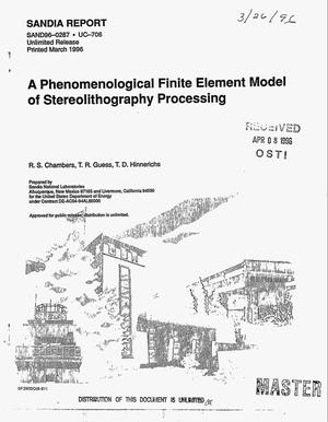 Primary view of object titled 'A phenomenological finite element model of stereolithography processing'.