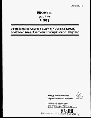 Primary view of object titled 'Contamination source review for Building E5032, Edgewood Area, Aberdeen Proving Ground, Maryland'.