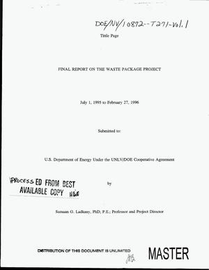 Primary view of object titled 'The Waste Package Project. Final report, July 1, 1995--February 27, 1996: Volume 1, The structural performance of the shell and fuel rods of a high level nuclear waste container'.