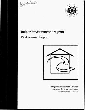 Primary view of object titled 'Indoor environment program. 1994 annual report'.