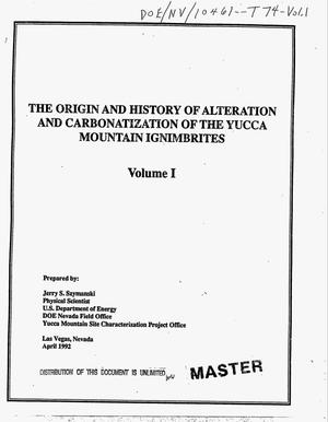 Primary view of object titled 'The origin and history of alteration and carbonatization of the Yucca Mountain ignimbrites. Volume I'.