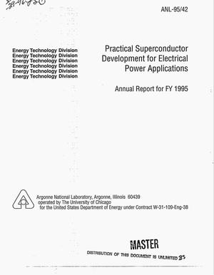 Primary view of object titled 'Practical superconductor development for electrical power applications. Annual report for FY 1995'.