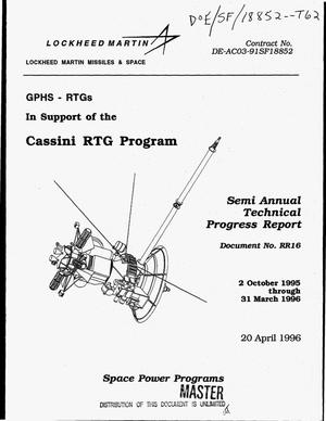 Primary view of object titled 'GPHS-RTGs in support of the Cassini mission. Semi annual technical progress report, 2 October 1995--31 March 1996'.