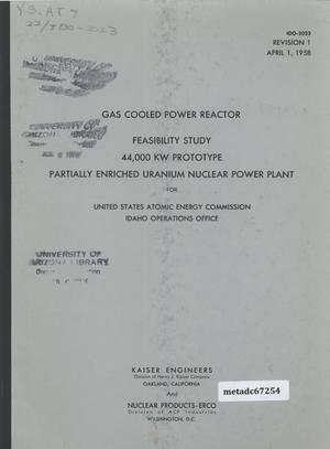 Primary view of object titled 'Feasibility Study, 44,000 KW Prototype Partially Enriched Uranium, Gas Cooled, Graphite Moderated Nuclear Power Plant (Prototype for an Optium Power Plant) for United States Atomic Energy Commission, Idaho Operations Office'.