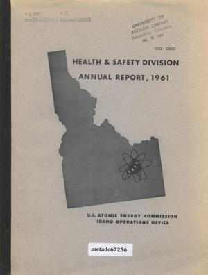 Primary view of object titled 'Health and Safety Division Annual Report, 1961'.