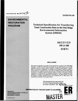 Primary view of object titled 'Technical specification for transferring tank construction data to the Oak Ridge Environmental Information System (OREIS)'.