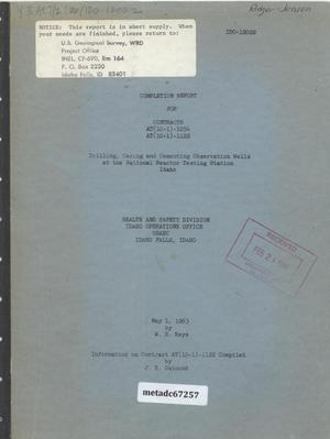 Primary view of object titled 'Completion Report for Contracts AT(10-1)-1054, AT(10-1)-1122 : Drilling, Casing and Cementing Observation Wells at the National Reactor Testing Station, Idaho'.