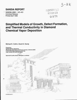 Primary view of object titled 'Simplified models of growth, defect formation, and thermal conductivity in diamond chemical vapor deposition'.