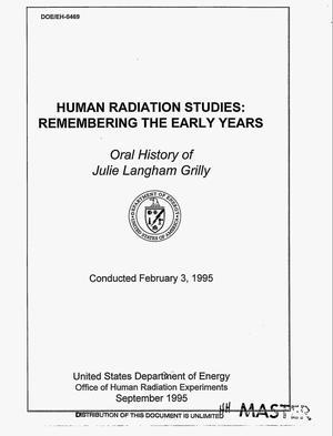 Primary view of object titled 'Human radiation studies: Remembering the early years. Oral history of Julie Langham Grilly, February 3, 1995'.