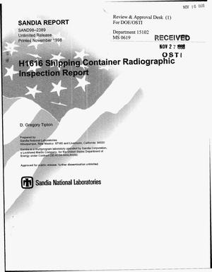Primary view of object titled 'H1616 Shipping Container Radiographic Inspection Report'.