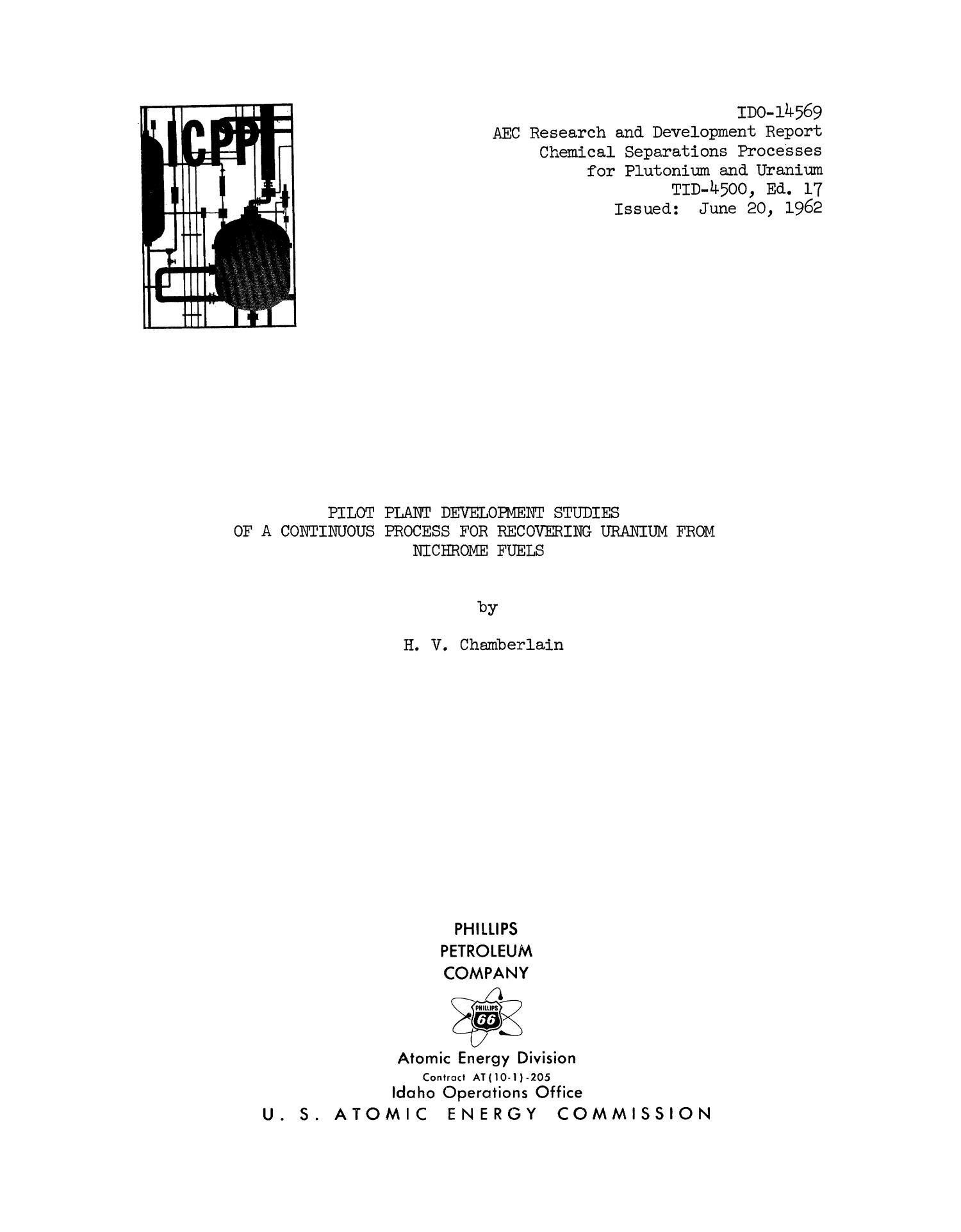 Pilot Plant Development Studies of a Continuous Process for Recovering Uranium from Nichrome Fuels                                                                                                      Title Page