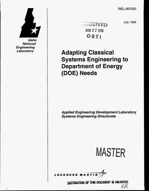 Primary view of object titled 'Adapting classical Systems Engineering to Department of Energy (DOE) needs'.