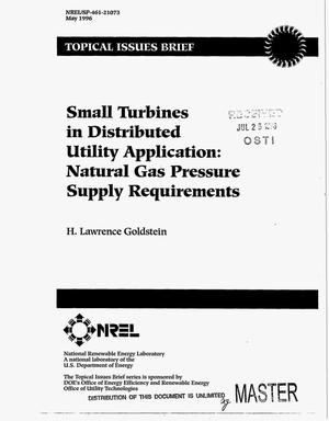 Primary view of object titled 'Small turbines in distributed utility application: Natural gas pressure supply requirements'.