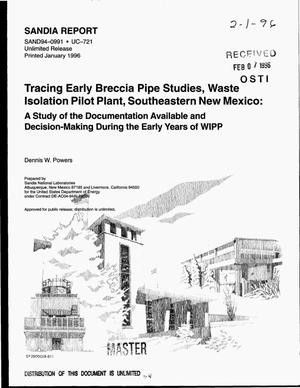 Primary view of object titled 'Tracing early breccia pipe studies, Waste Isolation Pilot Plant, southeastern New Mexico: A study of the documentation available and decision-making during the early years of WIPP'.