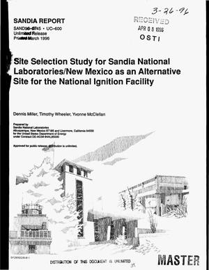 Primary view of object titled 'Site selection study for Sandia National Laboratories/New Mexico as an alternative site for the National Ignition Facility'.